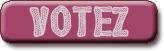 La fin des votes est programmée le Dimanche 7 Novembre 2010.
