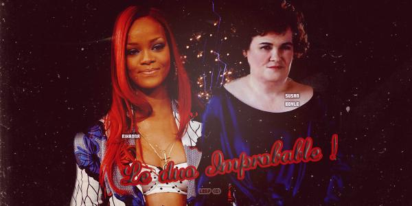 Susan Boyle rêve d'un duo avec Rihanna !(Je suis sérieuse)