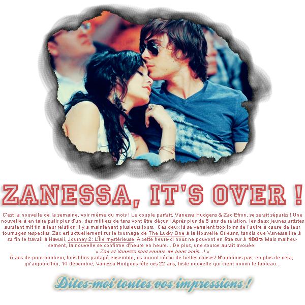 VANESSA HUDGENS & ZAC EFRON: La fin arriva plus vite qu'on ne l'imaginait ....