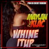 Maylan_feat._Klac_Whine_it_up_Pon_Di_Cocky_Riddim_Klac_Records_2013_