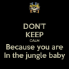 Welcome in the jungle Baby.