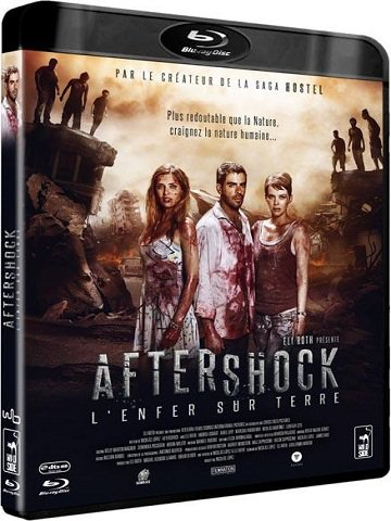 Aftershock, l'enfer sur terre