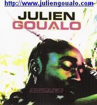 JULIEN GOUALO (UNE VRAIE DECOUVERTE ARTISTIQUE POUR MOI JE L'ADORE)