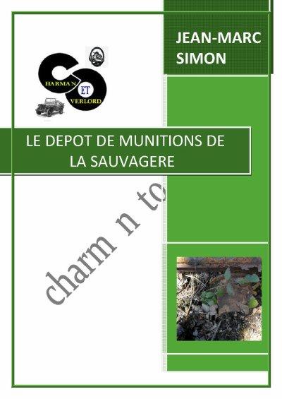 LE DÉPÔT DE MUNITION DE LA SAUVAGERE (61) 0 dans la forêt des Andaines