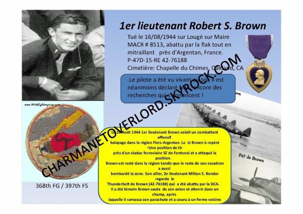1er Lieutenant Robert S. Brown  (Lougé sur Maire 61)