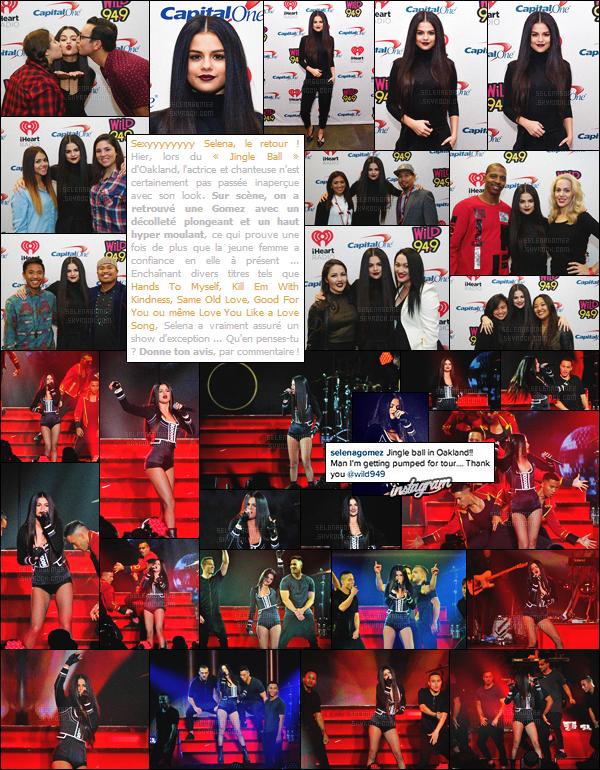 03/12/15 - Selena G. s'est rendue au festival de musique « Jingle Ball », se déroulant à Oakland  (CA) ! Pour cette occasion, la starlette a chanté en direct et à plusieurs reprises, les titres phares de son dernier album Revival. Top pour sa tenue ? [/alig fen]