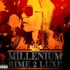Millenium Rime 2 Luxe / Pryns Missile - Instoppable (Millenium Rime 2 Luxe) (2010)