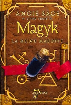 Magyk : La Reine Maudite d'Angie Sage