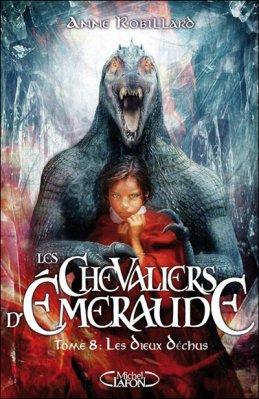 Les Chevaliers d'Emeraude Tome 8 d'Anne Robillard
