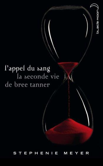L'appel du sang : la seconde vie de Bree Tanner de Stephenie Meyer