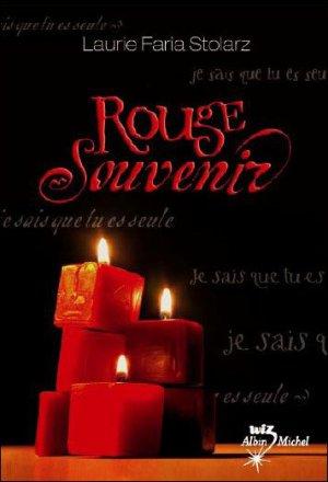 ♥ Rouge Souvenir ♥ de Laurie Faria Stolarz