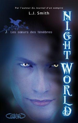 Night World : Les soeurs des ténèbres de L.J. Smith