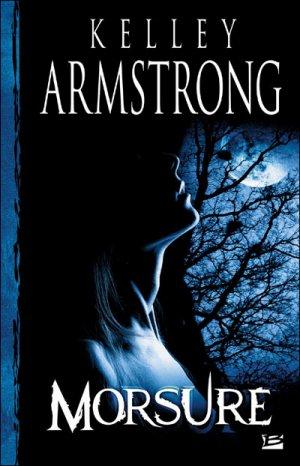 Femmes de l'Autremonde : Morsure de Kelley Armstrong