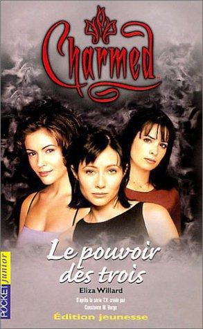 Charmed : Le pouvoir des trois d'Eliza Willard