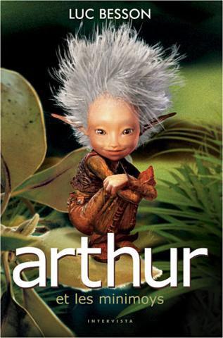 Arthur et les minimoys de Luc Besson