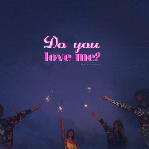 ♪Do you love me♪