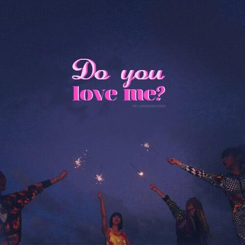 ♪Do you love me♪