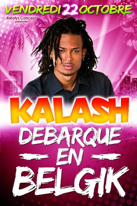 KALASH ENFIN EN BELGIQUE