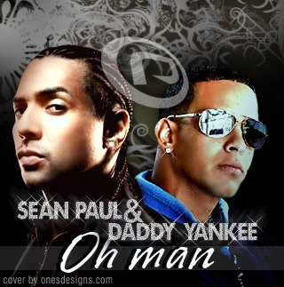 Sean Paul ft. Daddy Yankee - Oh Man .mp3 (2007)