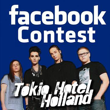 Tokio Hotel Hollands big Facebook contest!