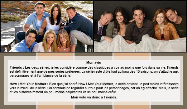 Duel #11 : Séries  Friends VS How I Met Your Mother