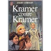 Kramer contre Kramer de Avery Corman (Livre et film)
