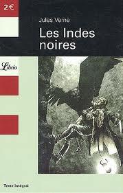 Les Indes noirs de Jules Vernes