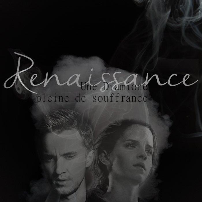 Renaissance, une dramione peut-être différente...