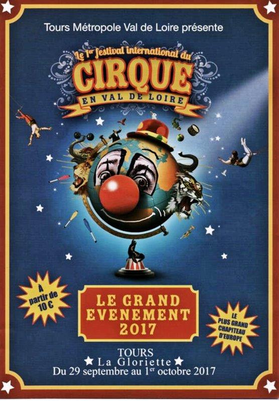 FESTIVAL INTERNATIONAL DU CIRQUE EN VAL DE LOIRE (TOURS).