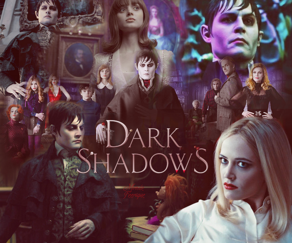 // Dark Shadows \\