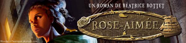 // Rose-Aimée : La belle qui porte malheur \\