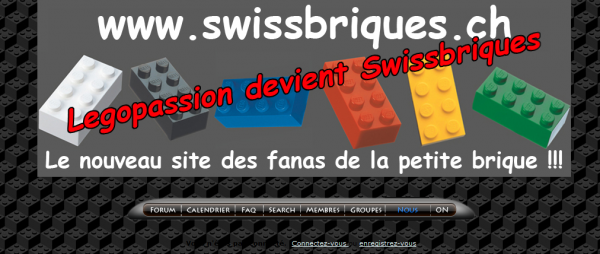 Legopassion devient SwissBriques: http://swissbriques.forumactif.com/