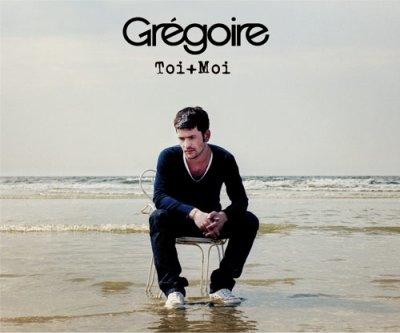 〖Gregoire L'album De Toi+Moi〗
