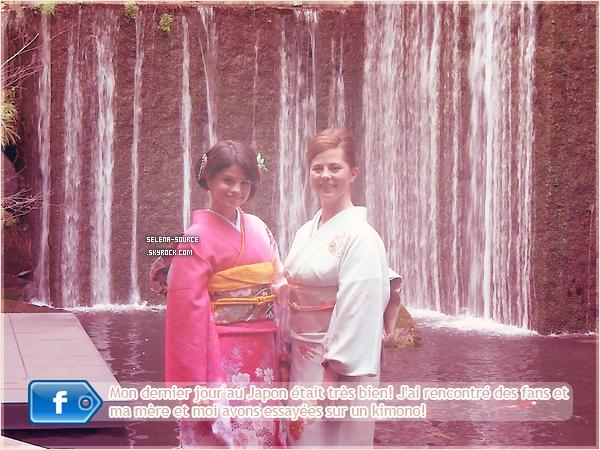 -Facebook- Le 25 février , Selena a ajouté sur son facebook personnelle une photo d'elle et sa mère -Facebook''-en Kimono à Tokyo , lors de leurs dernier jour. J'aime beaucoup les photo , Selena est -Facebook''-très jolie !   Votre avis ?