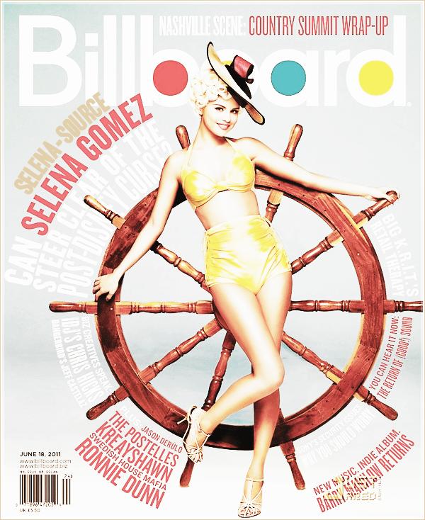 """-Scans- Voici la couverture du magazine Billboard où Selena y fait la couverture durant le """"Scans'__mois de juin ! Personnellement les photos sont extras ! J'adore , Selena st vraiment belle , c'est """"Scans'__trèèèès retouché mais tant mieux ça fait encore plus beau ! (l)  Votre avis ?"""