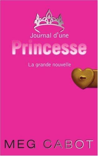 JOURNAL D'UNE PRINCESSE            Tome 1