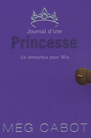 JOURNAL D'UNE PRINCESSE - Tome 3