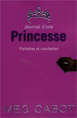 JOURNAL D'UNE PRINCESSE - Tome 4