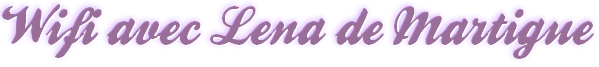 ♥ 11/11/12 Wifi avec Léna ♥