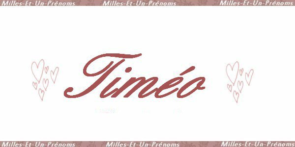 Origine du prénom de notre enfant, Timéo!
