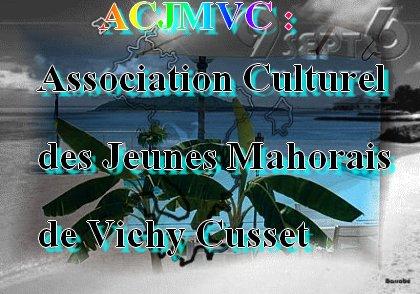 ASSOCIATION CULTURELLE DES JEUNES MAHORAIS DE VICHY-CUSSET