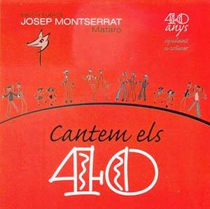 """CD """"CANTEM ELS 40"""" (2003) - ESCOLA JOSEP MONTSERRAT - MATARÓ"""