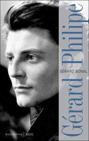 """Lecture pour les curieux : """"Gérard Philipe"""" écrtit par Gérard Bonal"""