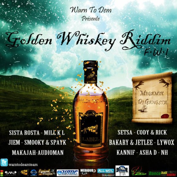 Golden Whiskey Riddim Lokal