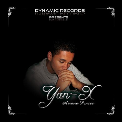 """L'album de Yan-X """"Arrière Pensée"""" bientot en  vente...Restez connecter"""