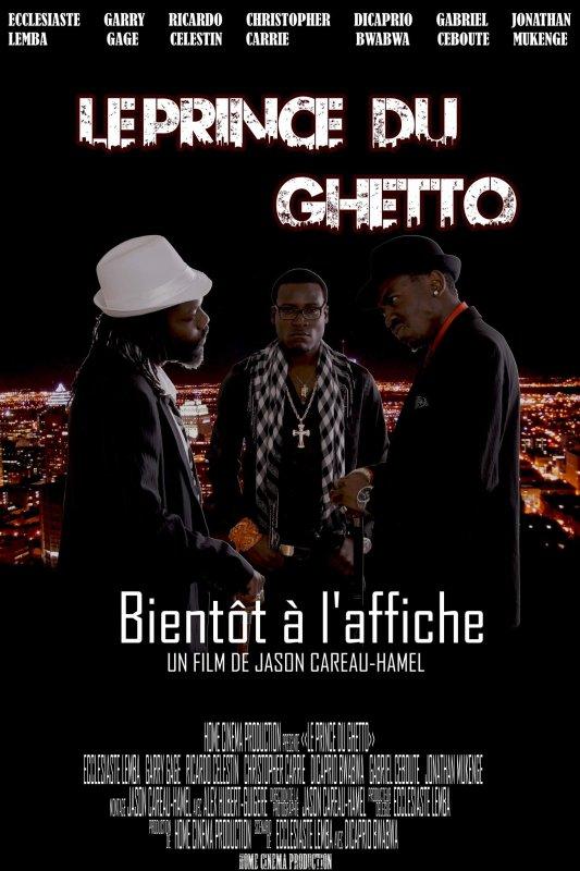 Voici l affiche promotionnelle de mon film (Le Prince du Ghetto)