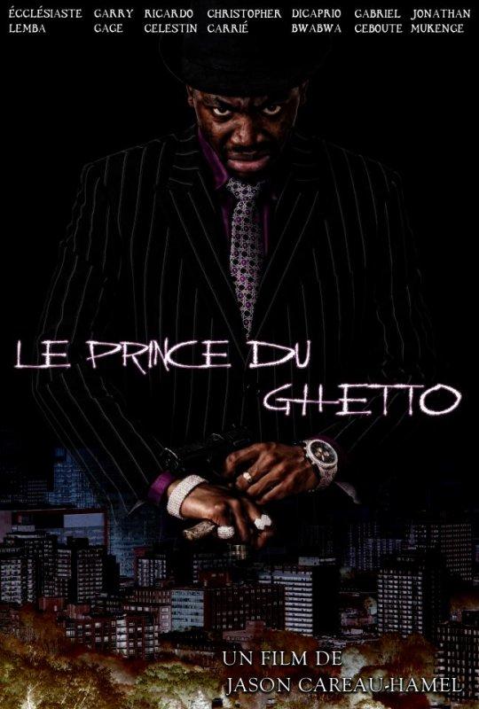L'Affiche officielle de notre film Le Prince du Ghetto