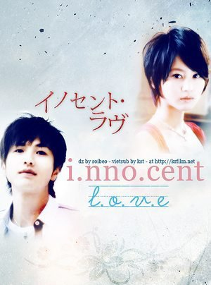 Innocent Love.Drama/Romance.