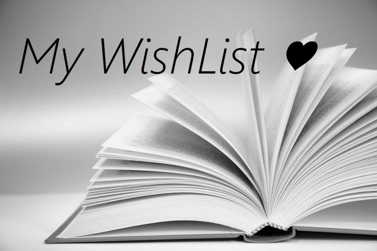 {My WishList} ♥
