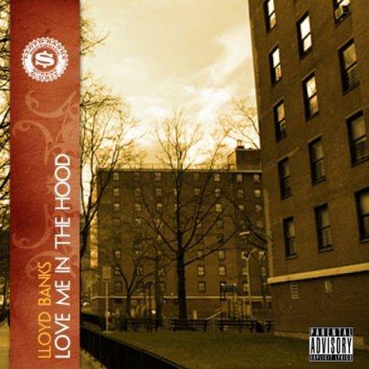 Lloyd banks-Love Me In The Hood (2011)